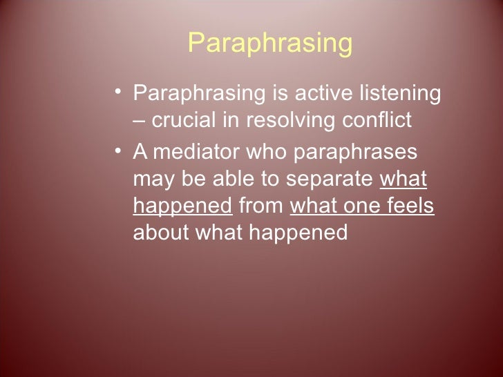Paraphrasing in interpersonal communication