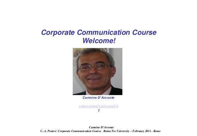 Corporate Communication Course           Welcome!                              Carmine D'Arconte                          ...