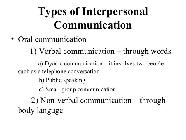 How do you improve Interpersonal Communication?