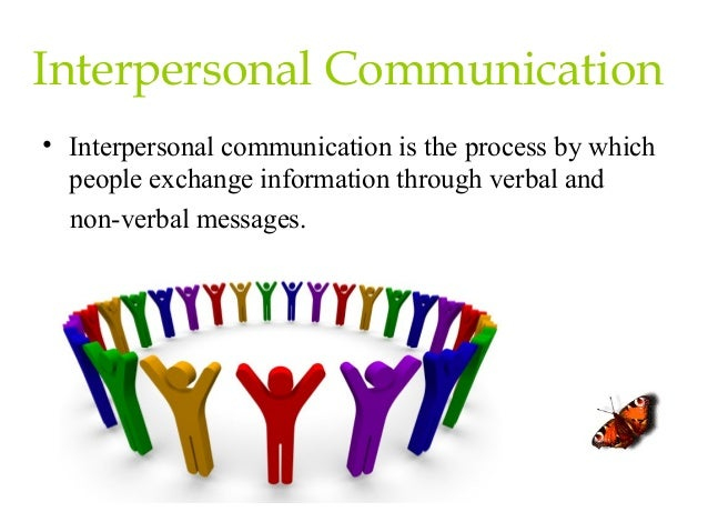 my personal interpersonal communications philosophy How did this principle of interpersonal communication affect your relationship interpersonal communication in the principles of interpersonal communication, identify.