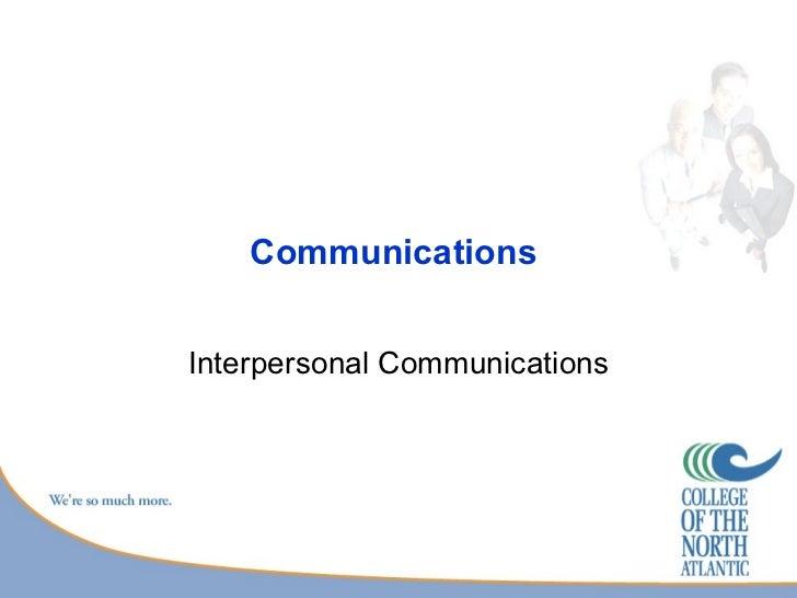 CommunicationsInterpersonal Communications