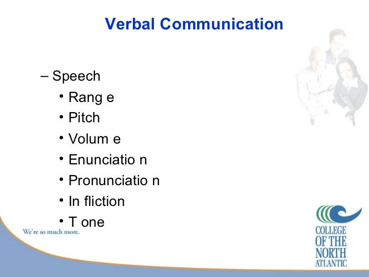 case study verbal and written communication Case study on a breakdown of communication print the coroner highlighted in this case that poor communication both verbal and it should be written as soon.