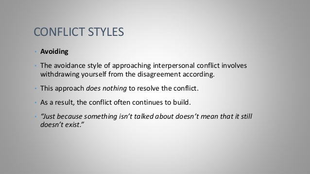 Conflict is rarely resolved