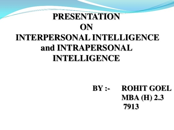 presentation oninterpersonal intelligence and intrapersonal intelligence