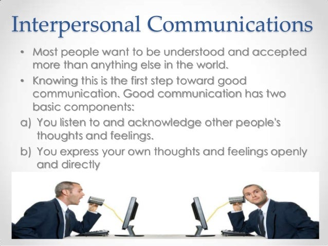 the relationship between technology and interpersonal communication Free effects of technology on interpersonal communication  negative effects of technology on interpersonal  the relationship between the internet and.