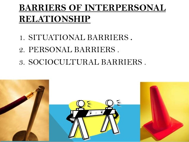 interpersonal relationship and honesty If you develop good interpersonal relationships with your coworkers integrity/honesty, including loyalty and trustworthiness and important personal traits.