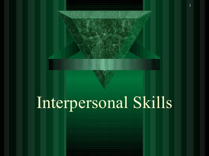 1Interpersonal Skills