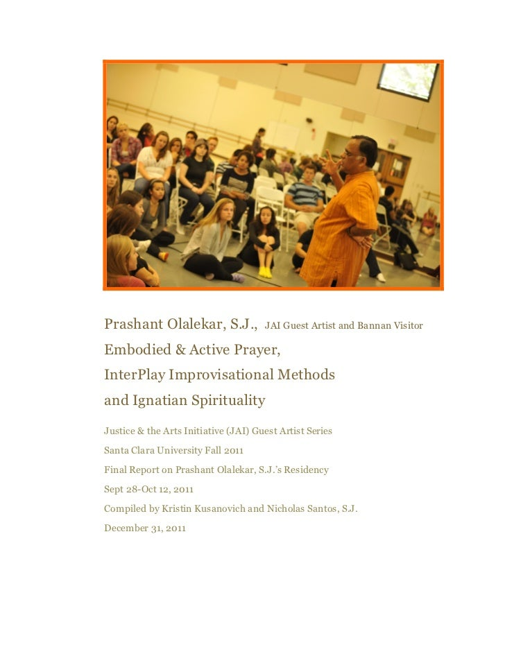 Prashant Olalekar, S.J.,              JAI Guest Artist and Bannan VisitorEmbodied & Active Prayer,InterPlay Improvisationa...