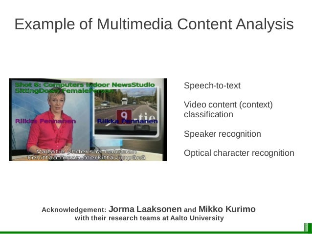Multimodally Grounded Language Technology A project funded by Academy of Finland 2011-2014 A collaboration between departm...