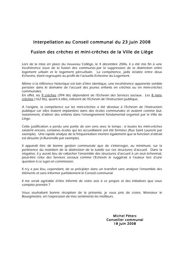 Interpellation au Conseil communal du 23 juin 2008      Fusion des crèches et mini-crèches de la Ville de LiègeLors de la ...