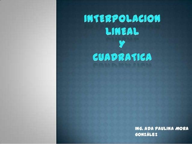 Ing. Ada Paulina MoraGonzález