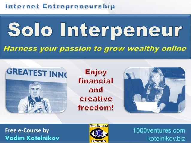 Free e-Course by Vadim Kotelnikov  1000ventures.com kotelnikov.biz