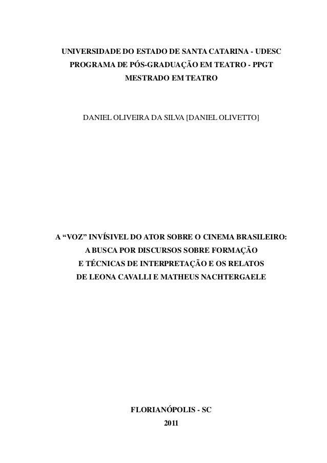 UNIVERSIDADE DO ESTADO DE SANTA CATARINA - UDESC PROGRAMA DE PÓS-GRADUAÇÃO EM TEATRO - PPGT MESTRADO EM TEATRO DANIEL OLIV...
