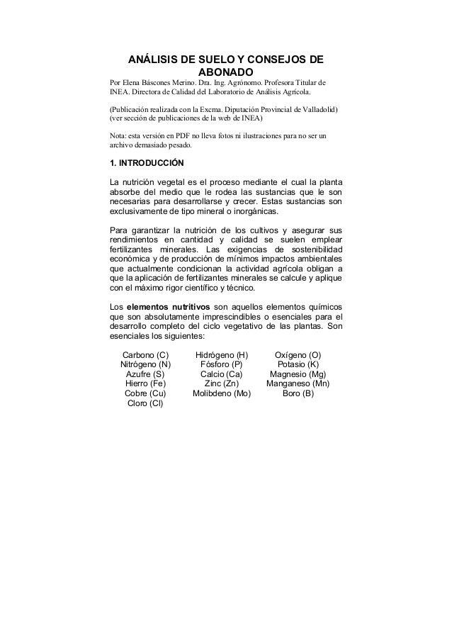 ANÁLISIS DE SUELO Y CONSEJOS DE ABONADO Por Elena Báscones Merino. Dra. Ing. Agrónomo. Profesora Titular de INEA. Director...