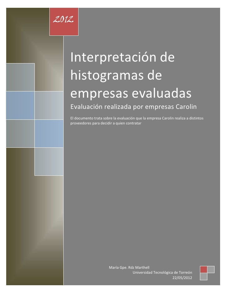 2012   Interpretación de   histogramas de   empresas evaluadas   Evaluación realizada por empresas Carolin   El documento ...
