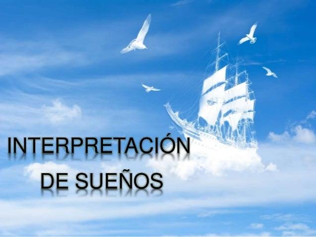INTERPRETACIÓN DE SUEÑOS