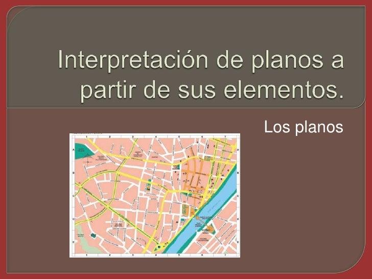 Interpretaci n de planos a partir de sus elementos for Plano de un vivero forestal