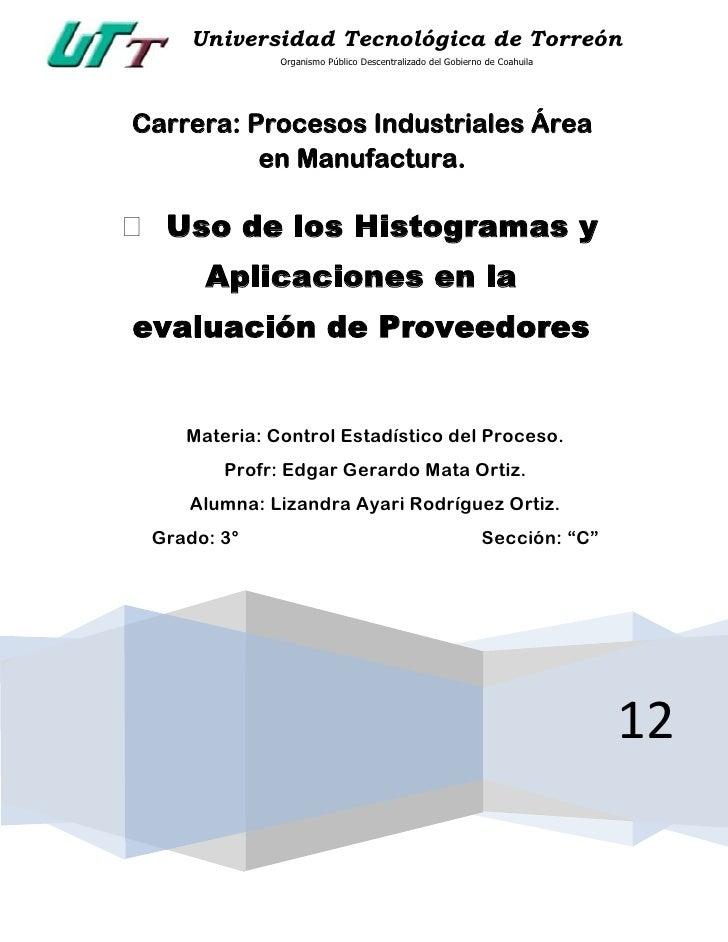 Universidad Tecnológica de Torreón              Organismo Público Descentralizado del Gobierno de CoahuilaCarrera: Proceso...