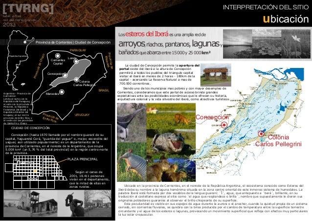 INTERPRETACIÓN DEL SITIO[TVRNG]taller virtual red del norte grande 2013 República Argentina Argentina - Provincia de Corri...