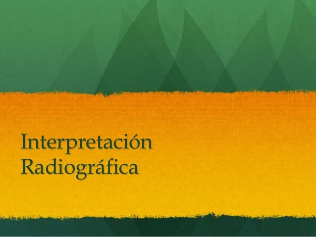 InterpretaciónRadiográfica