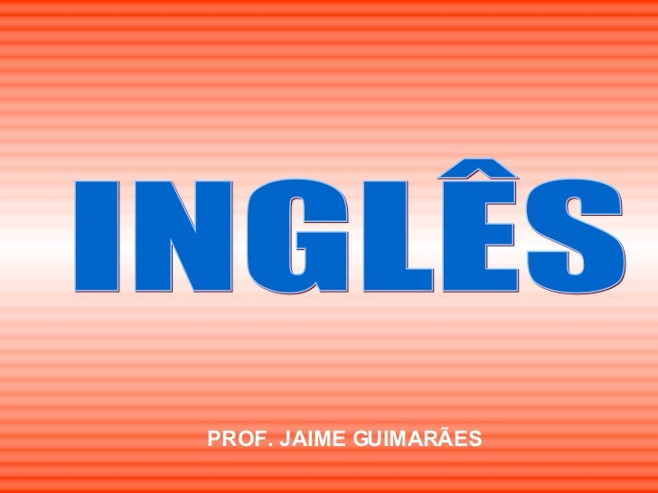 INGLÊS PROF. JAIME GUIMARÃES