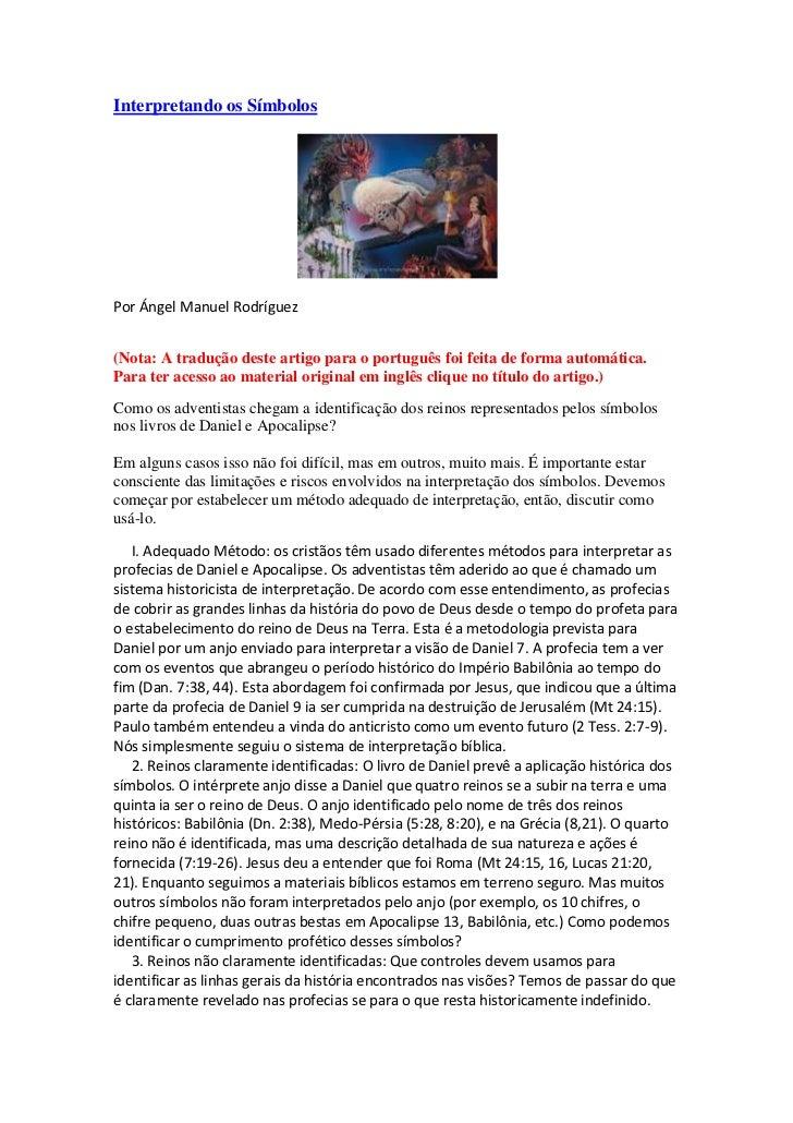 Interpretando os SímbolosPor Ángel Manuel Rodríguez(Nota: A tradução deste artigo para o português foi feita de forma auto...