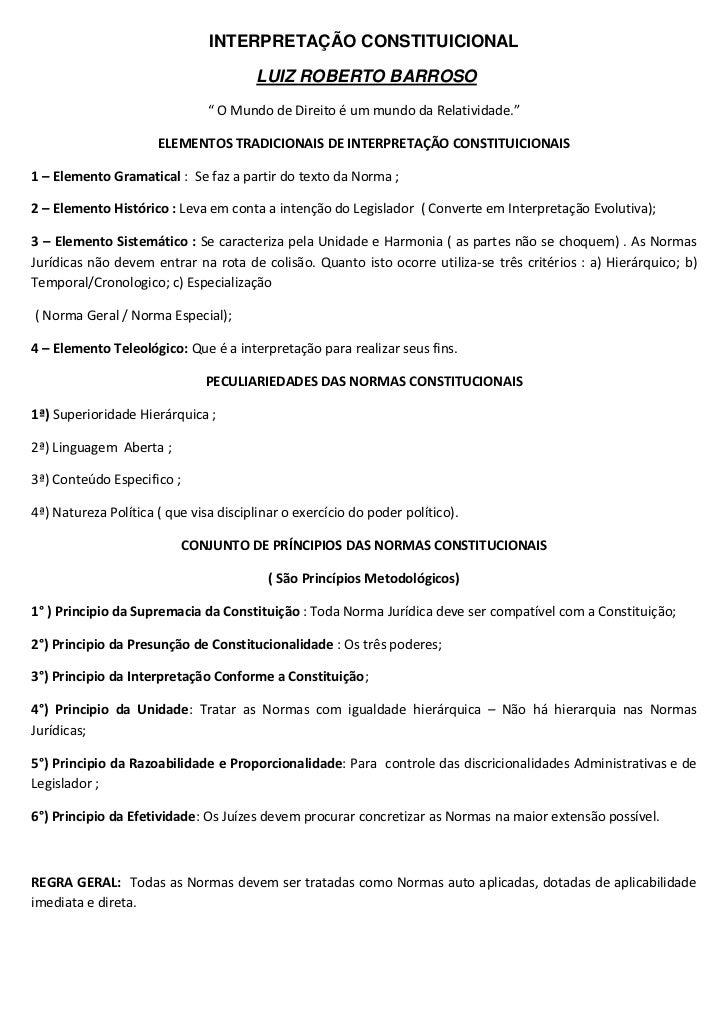 """INTERPRETAÇÃO CONSTITUICIONAL<br /> LUIZ ROBERTO BARROSO<br />"""" O Mundo de Direito é um mundo da Relatividade.""""<br />ELEME..."""