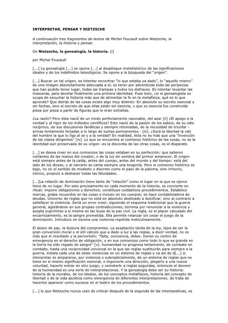 INTERPRETAR, PENSAR Y NIETZSCHE  A continuación tres fragmentos de textos de Michel Foucault sobre Nietzsche, la interpret...