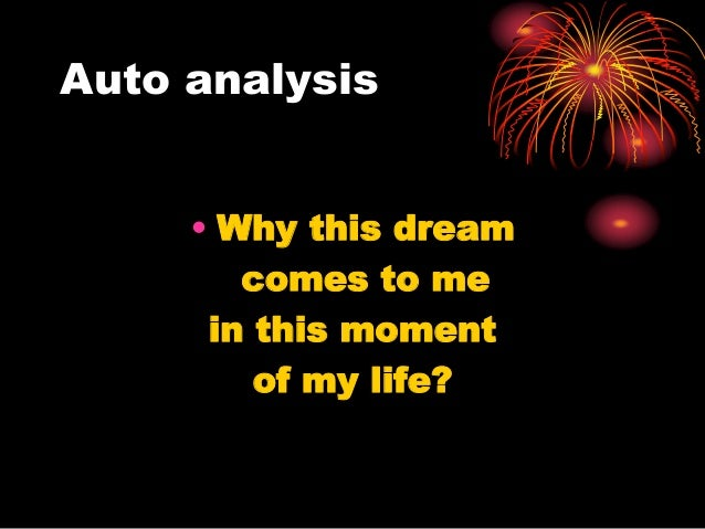 analysis of dreams Interpretation of dreams 2 get any book for free on: wwwabikacom flectere si nequeo superos, acheronta movebo foreword in 1909, g stanley hall invited me to clark university, in worcester, to give the first.