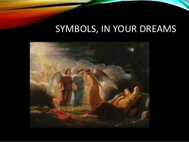 SYMBOLS, IN YOUR DREAMS