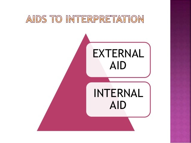 preamble as an aid to interpretation Internal aids of interpretation are:-  the preamble of a statute like the long title is  a part of the act and is an admissible aid to construction.