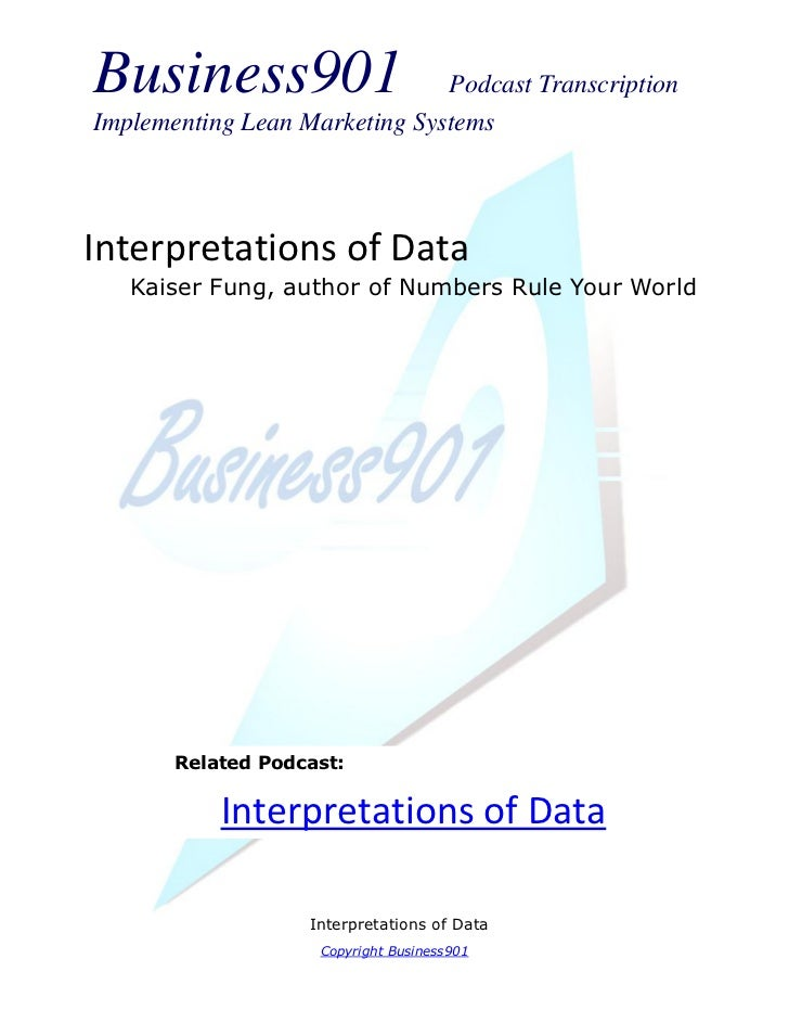 Business901                    Podcast TranscriptionImplementing Lean Marketing SystemsInterpretations of Data   Kaiser Fu...