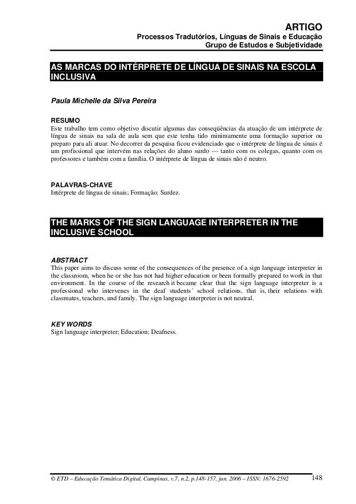 ARTIGO                                  Processos Tradutórios, Línguas de Sinais e Educação                               ...