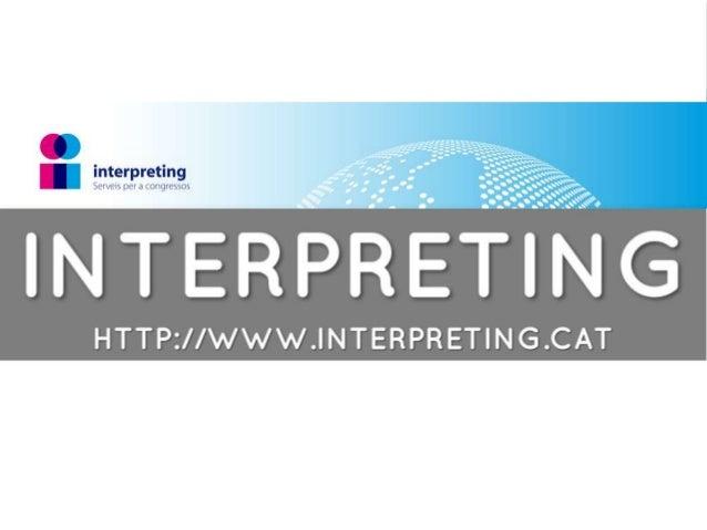 Interpreting.cat Groupe d'interprètes de conférence et de traducteurs