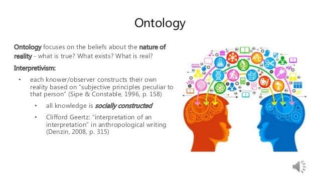 Interpretivism Ontology