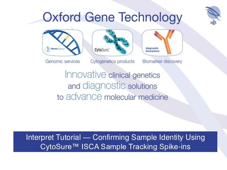 Interpret Tutorial — Confirming Sample Identity Using CytoSure™ ISCA Sample Tracking Spike-ins<br />