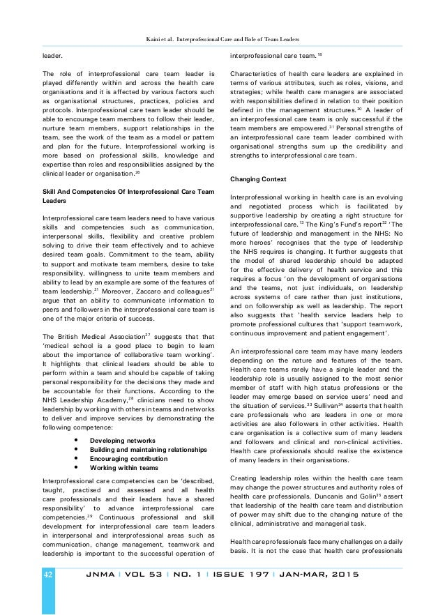 role and contribution to the interprofessional team nursing essay Essay assignments: nurs 6053 interprofessional organizational & systems leadership finally, consider the values and principles that guide the nursing profession the organization's mission, vision, and values the leadership and management competencies addressed in this course and your own values and reasons for entering the profession.