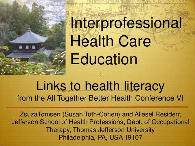 Interprofessional                    Health Care                    Education                              :        Links ...