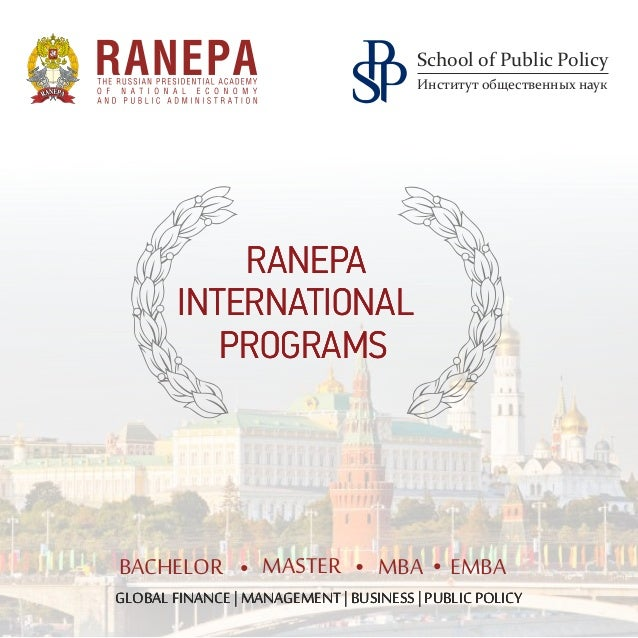 GLOBAL FINANCE | MANAGEMENT | BUSINESS | PUBLIC POLICY RANEPA INTERNATIONAL PROGRAMS RANEPA INTERNATIONAL PROGRAMS RANEPA ...