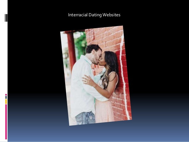 dating websites interracial Look no further if you're into asian interracial dating this is the site for you, so become our member and find your perfect match in a few quick and easy steps, asian interracial date.