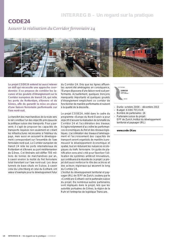 INTERREG B – Un regard sur la pratique     CODE24     Assurer la réalisation du Corridor ferroviaire 24     Le projet CODE...