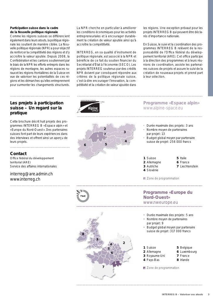 Participation suisse dans le cadre                  La NPR cherche en particulier à améliorer          les régions. Une ex...