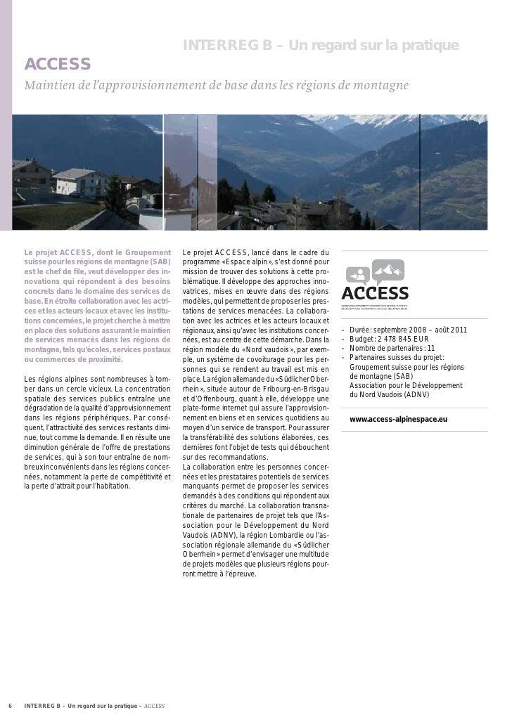 INTERREG B – Un regard sur la pratique    ACCESS    Maintien de l'approvisionnement de base dans les régions de montagne  ...