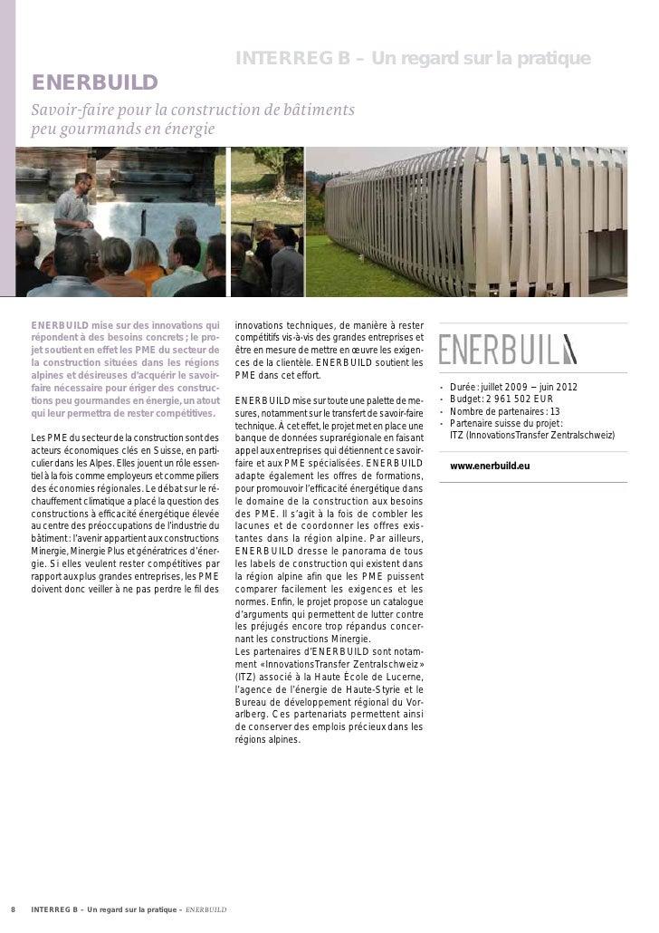 INTERREG B – Un regard sur la pratique    ENERBUILD    Savoir-faire pour la construction de bâtiments    peu gourmands en ...