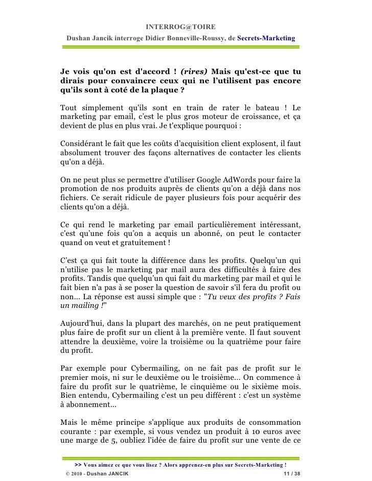INTERROG@TOIRE Dushan Jancik interroge Didier Bonneville-Roussy, de Secrets-MarketingJe vois quon est daccord ! (rires) Ma...