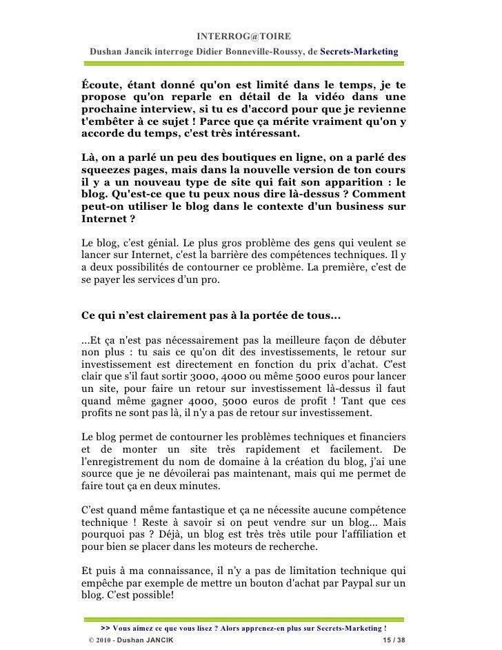INTERROG@TOIRE Dushan Jancik interroge Didier Bonneville-Roussy, de Secrets-MarketingÉcoute, étant donné quon est limité d...