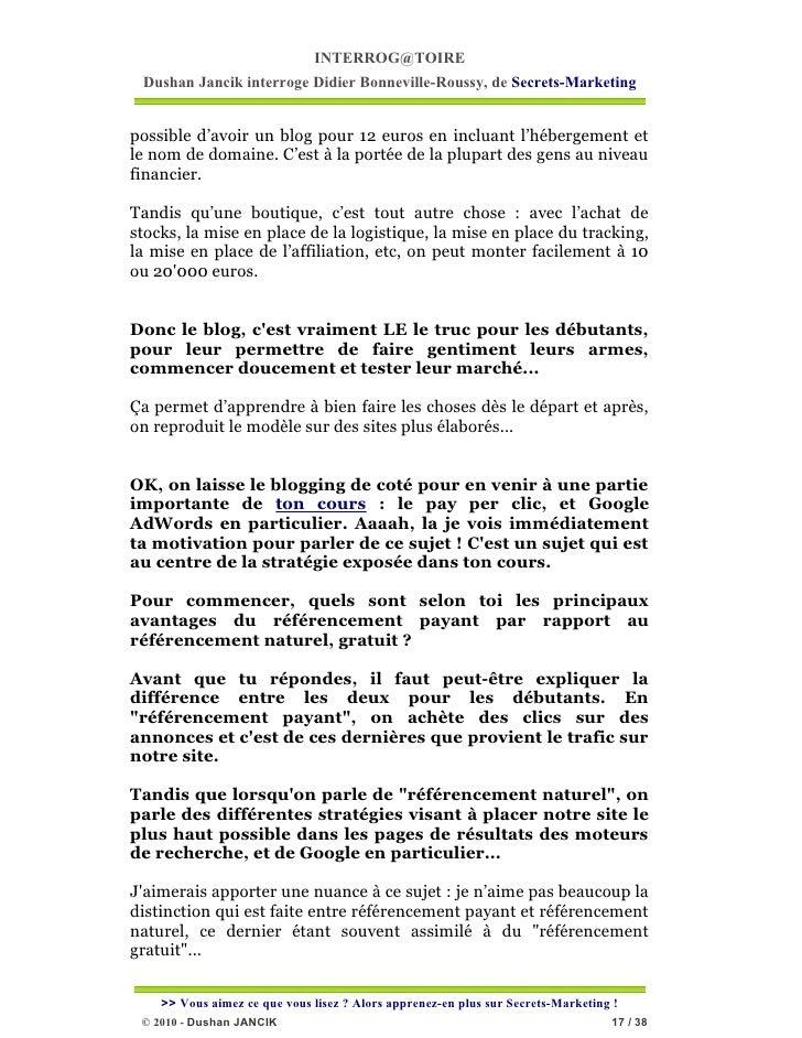 INTERROG@TOIRE Dushan Jancik interroge Didier Bonneville-Roussy, de Secrets-Marketingpossible d'avoir un blog pour 12 euro...
