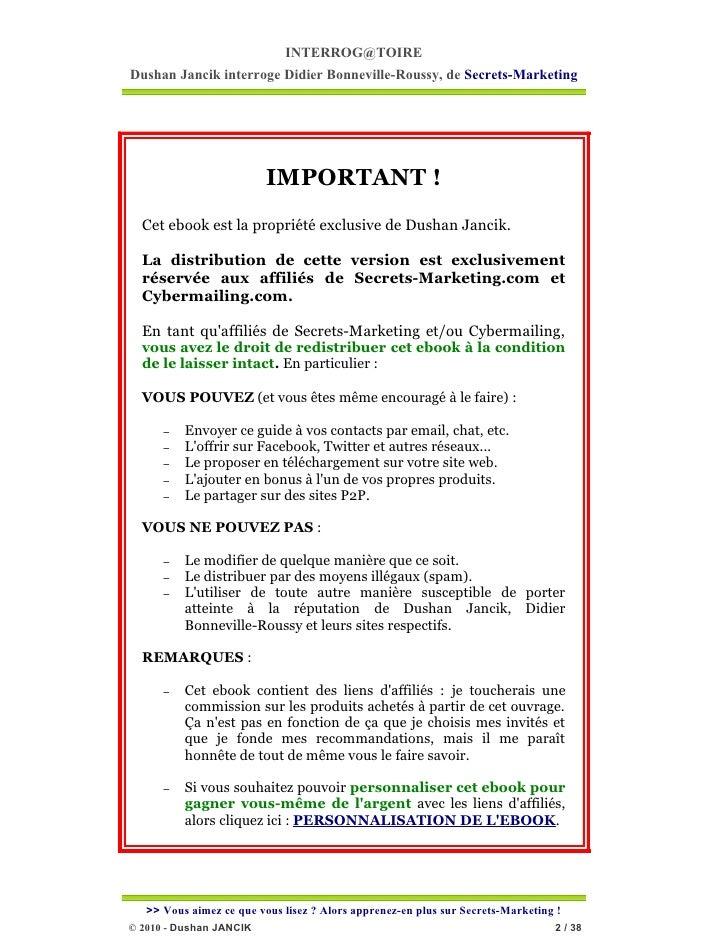 INTERROG@TOIREDushan Jancik interroge Didier Bonneville-Roussy, de Secrets-Marketing                          IMPORTANT ! ...