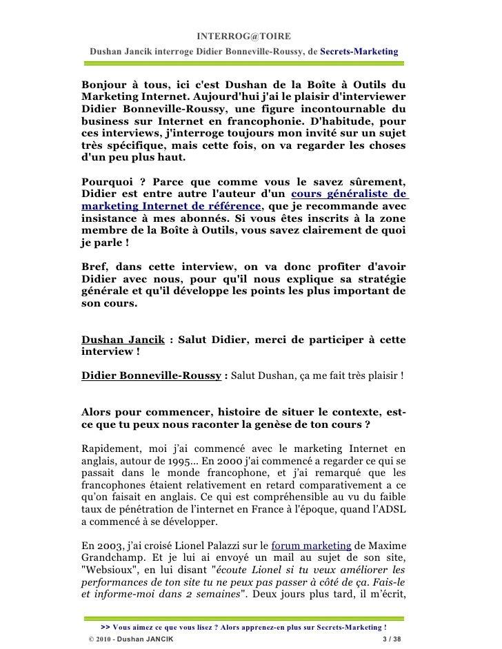 INTERROG@TOIRE Dushan Jancik interroge Didier Bonneville-Roussy, de Secrets-MarketingBonjour à tous, ici cest Dushan de la...