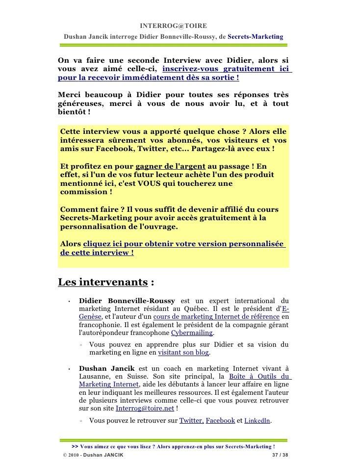 INTERROG@TOIRE Dushan Jancik interroge Didier Bonneville-Roussy, de Secrets-MarketingOn va faire une seconde Interview ave...
